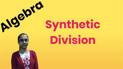 Synthetic Division | A Short cut for Long Division