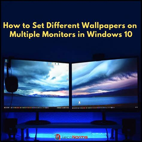 How to Set Different Wallpapers on Multiple Monitors in