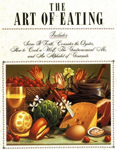 Art of Eating cover | Fisher, Books, Food